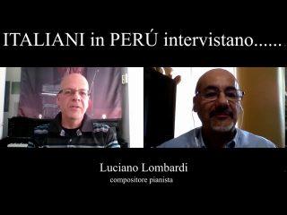 Intervista Luciano Lombardi Italiani Peru