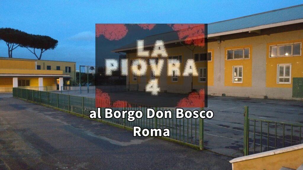 La Piovra Borgo Don Bosco